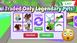 Trading Only Legendary Pęts For 24 Hours In Adopt Me! Roblox