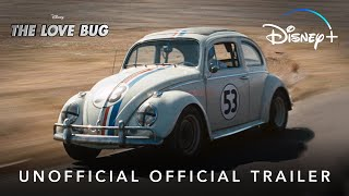 The Love Bug | Unofficial Official Trailer | Disney+