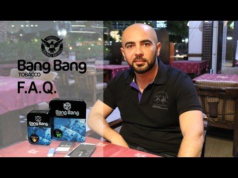 F.A.Q. Taбак Bang Bang. Вопросы к производителю | Bang Bang tobacco. Questions to the producer
