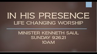 """""""IN HIS PRESENCE"""" - LIFE CHANGING WORSHIP"""