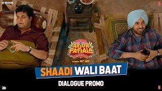 Arjun Patiala | Shaadi Wali Baat | Starring Diljith Dosanth, Kriti Sanon and Sunny leone.