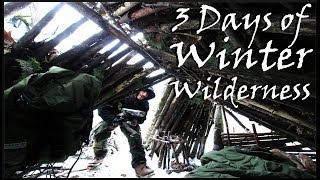 3 DAY WINTER WILDERNESS TRIP at the LEAN TO BUSHCRAFT SURVIVAL SHELTER BASE CAMP