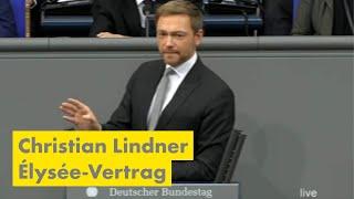 Rede Christian Lindner zu 55 Jahre Élysée-Vertrag