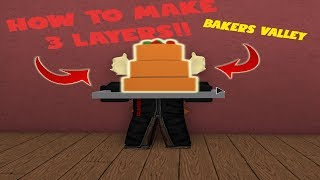 [ROBLOX] HOW TO MAKE BIG CAKE ON BAKERS' VALLEY!!!