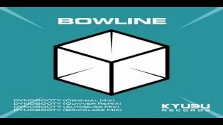 Bowline   Dynobooty quivver remix KYB003   preview edit