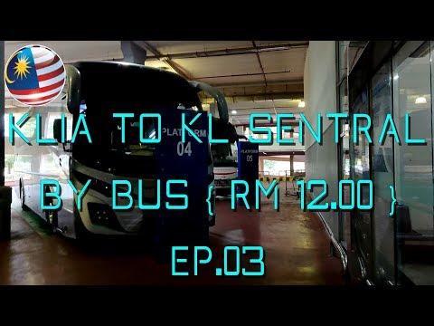 Kuala Lumpur International Airport to Kuala Lumpur Sentral station by Bus