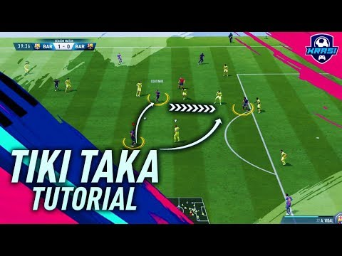 FIFA 19 TIKI TAKA ATTACKING TUTORIAL - HOW TO ATTACK & USE THE BUILD-UP PLAY TO SCORE GOALS - TRICKS