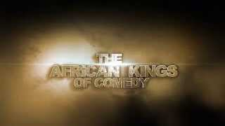 The African Kings of Comedy
