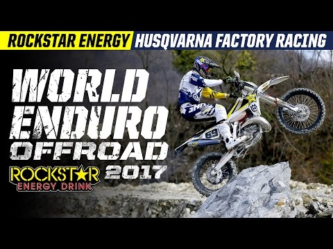 2017 World Enduro | Rockstar Energy Husqvarna Factory Racing