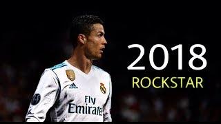 Cristiano Ronaldo 2018 - Rockstar ft. 21Savage Post Malone | Skills & Goals | HD