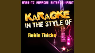 The Sweetest Love (In the Style of Robin Thicke) (Karaoke Version)