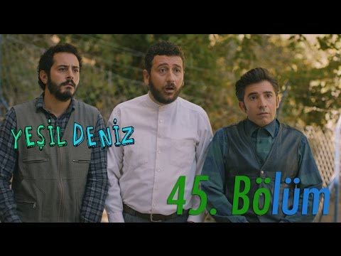 """45. Bölüm """"Rüya Bitti"""" / Yeşil Deniz (1080p)"""