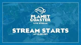 Repeat youtube video Planet Coaster GamesCom Stream Day 1