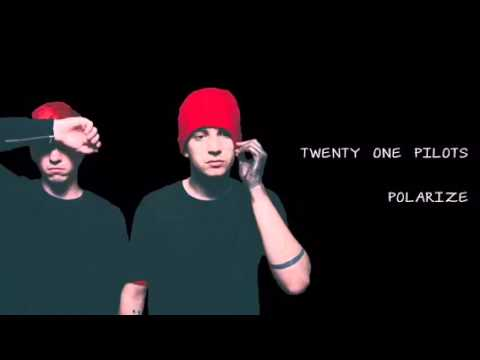 Twenty One Pilots: Polarize Audio (sped up)