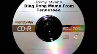 Jimmy Myers - Ding Dong Mama From Tennessee