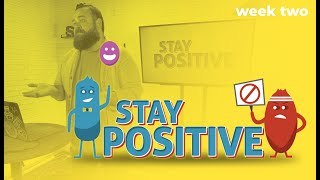 STAY POSITIVE | Week 2 | Cure for Complaining | Pastor Aaron Delong
