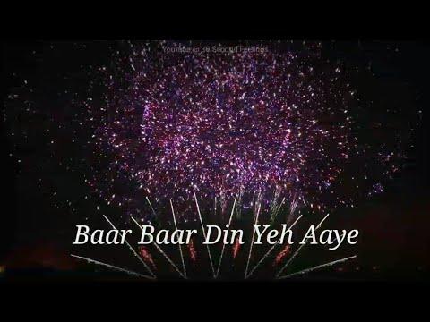 birthday-song- -baar-baar-din-yeh-aaye- -happy-birthday- -whatsapp-status-video