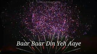 Birthday Song | Baar Baar Din Yeh Aaye | Happy Birthday | Whatsapp Status Video