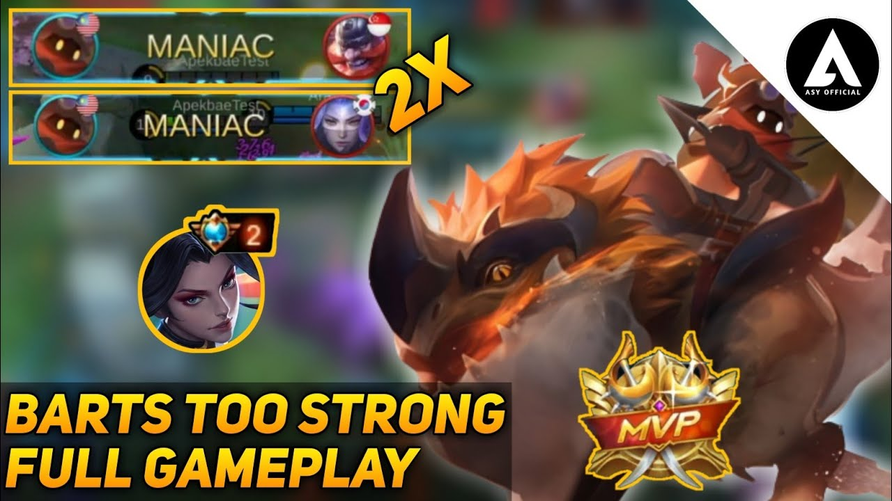 BARTS IS TOO STRONG    BARTS GAMEPLAY MOBILE LEGENDS