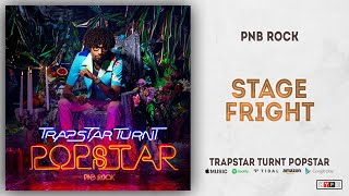 PnB Rock - Stage Fright (TrapStar Turnt PopStar)