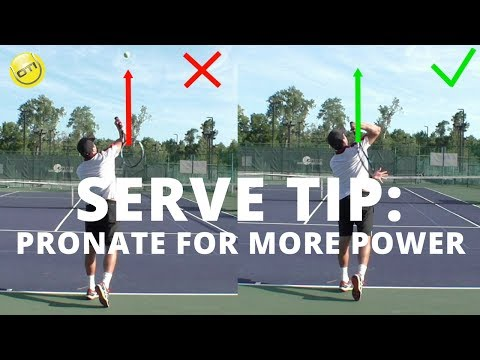 Tennis Serve Tip: How To Pronate For More Power