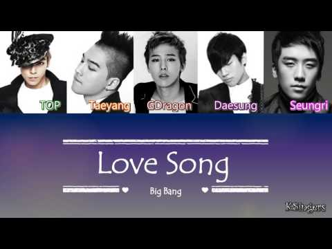 Big Bang - Love Song | Sub (Han - Rom - English) Color Coded Lyrics