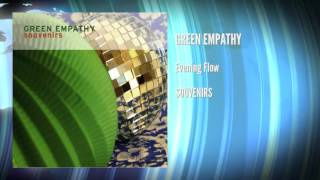 Green Empathy – Evening Flow (official)