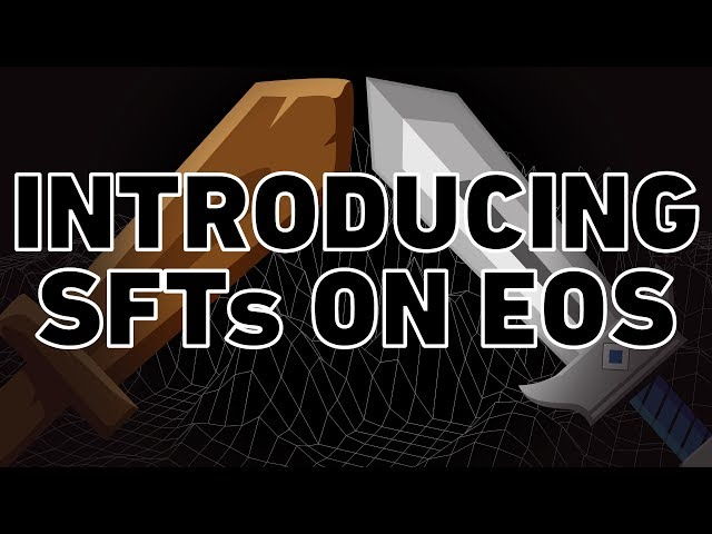 Introducing SFTs on EOS! *BRAND NEW!*