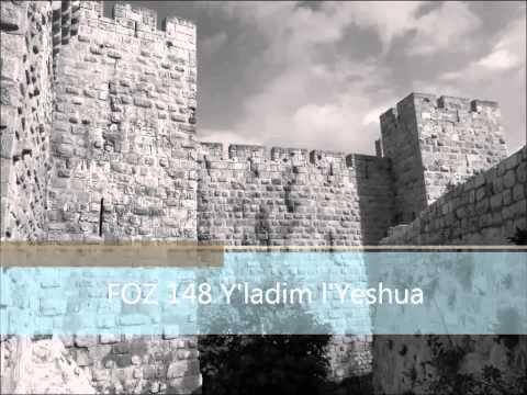 FOZ 148 Y'ladim l'Yeshua