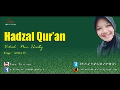 Hadzal Qur'an - Al Fawwaz Gumulunglebak