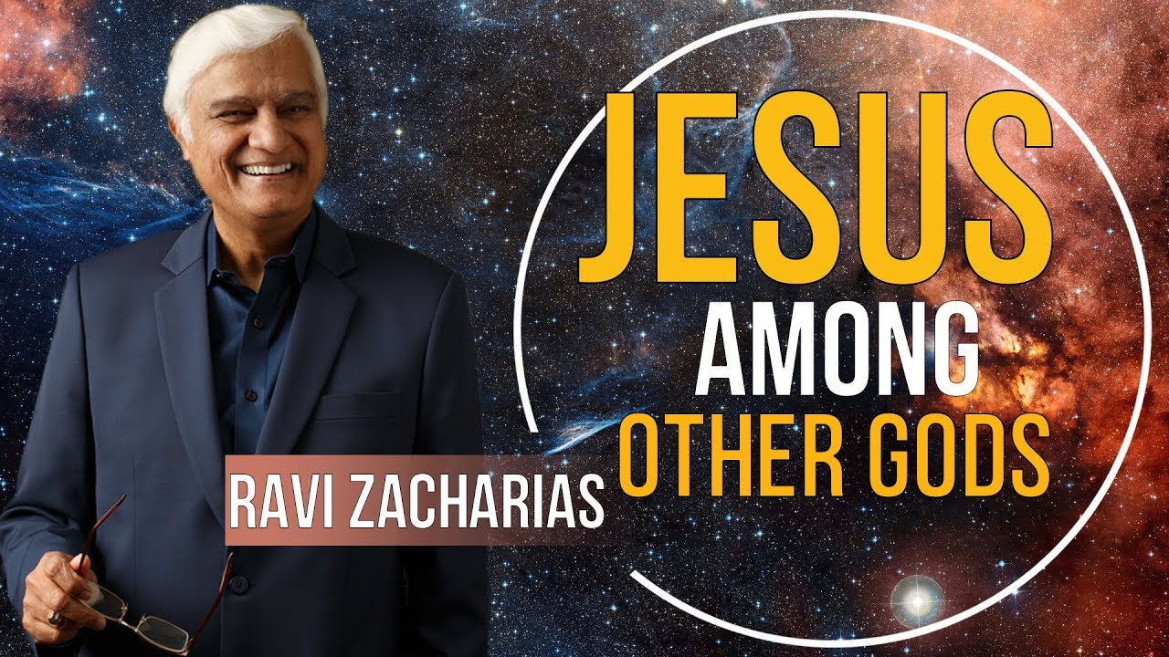 Ravi Zacharias 2018 - Jesus Among Other gods - JANUARY, 2018