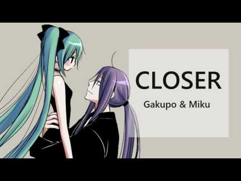 【Miku & Gakupo】Closer - Japanese Version【Vocaloid】
