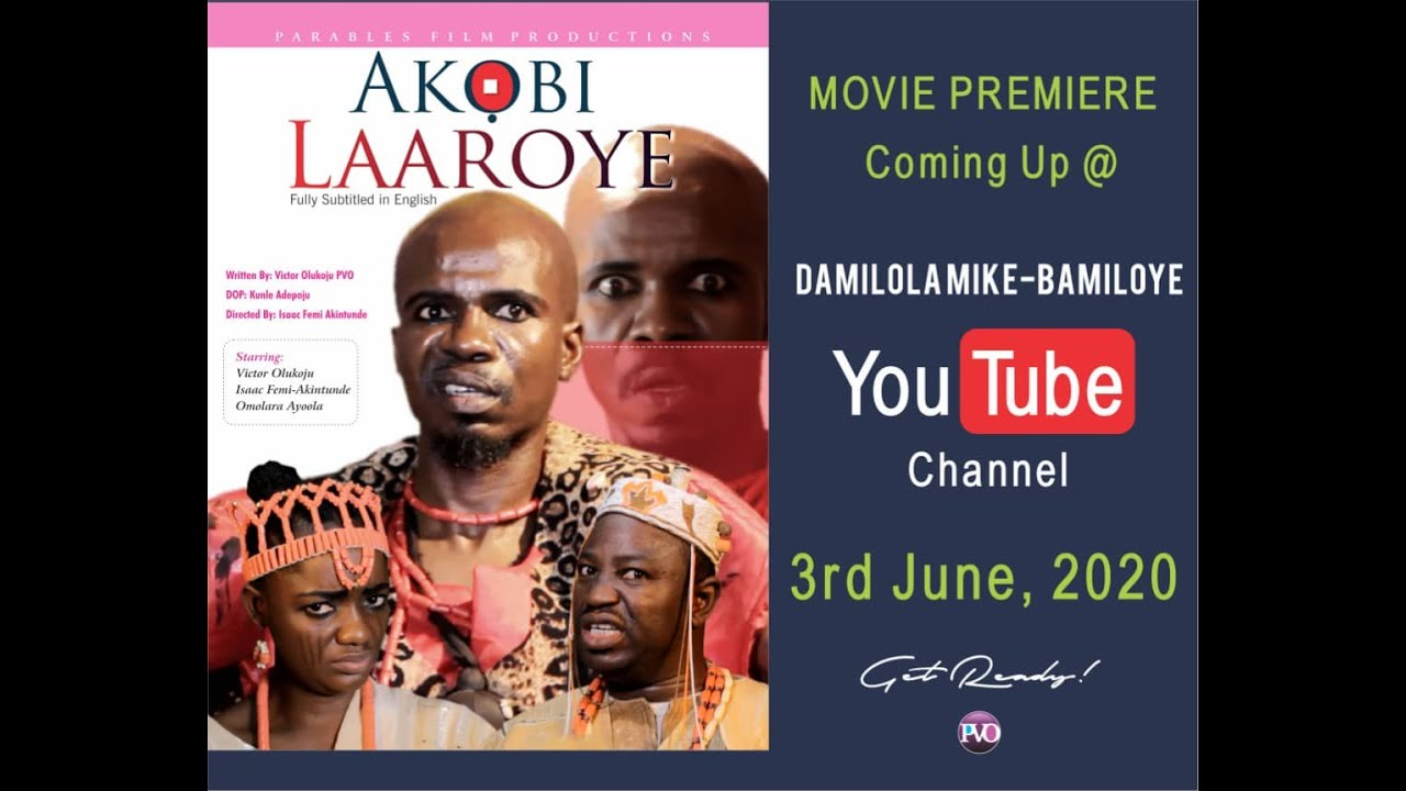Download AKOBI LAAROYE PART 1 (WRITTEN AND PRODUCED BY VICTOR OLUKOJU)