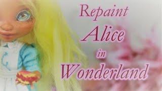 OOAK Repaint Alice In Wonderland