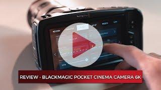 Blackmagic Pocket Cinema Camera 6K - Review (BMTV)