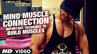 Important Technique to Build Muscles ( Mind Muscle Connection )