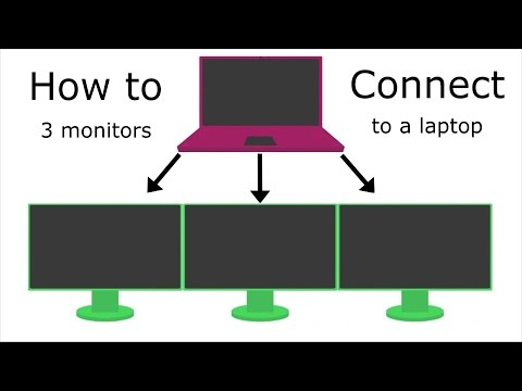 How to connect three or more monitors to your laptop