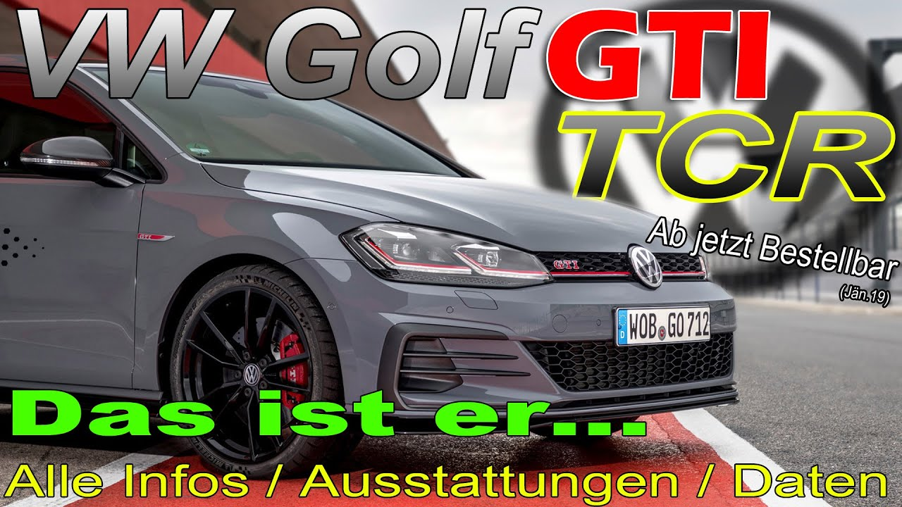 vw golf gti tcr 2019 informationen technische daten. Black Bedroom Furniture Sets. Home Design Ideas