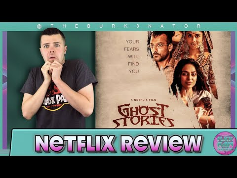 ghost-stories-(2020)-netflix-movie-review