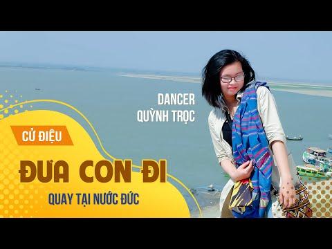 VŨ ĐIỆU: ĐƯA CON ĐI | Dancer: Quỳnh Trọc full HD (Tại Đức)