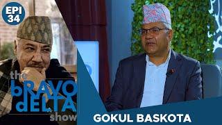 tHE bRAVO dELTA show with bHUSAN dAHAL | Gokul Baskota | EPI 34 | AP1HD