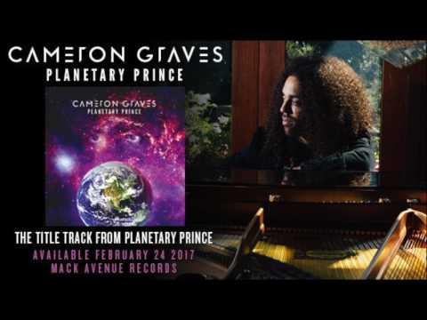 """Cameron Graves """"Planetary Prince"""""""