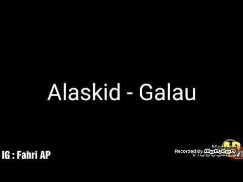 ALASKID-Galau (oh Tuhan apakah salahku oh Tuhan apakah dosaku)