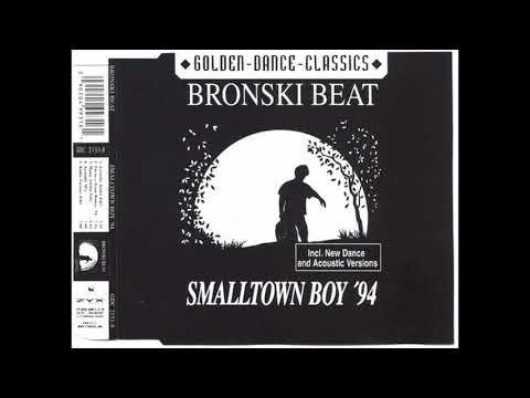 Bronski Beat / Smalltown Boy (Single) 1994