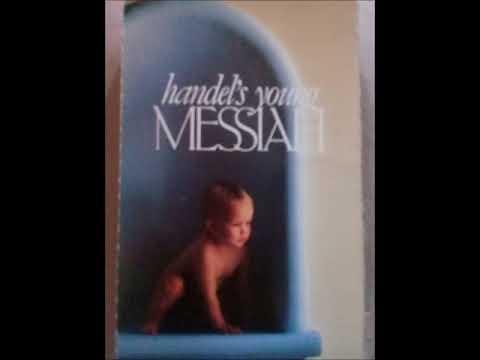 HANDEL'S YOUNG MESSIAH