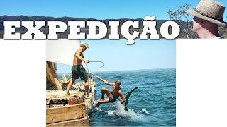 A Expedição Kon-Tiki (Expedição em Jangada)