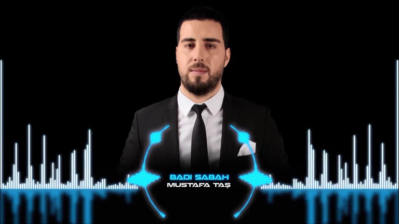 Mustafa Taş Badı Sabah