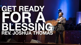 "Rev. Joshua Thomas, ""Get Ready To Be Blessed"", December 15, 2019"
