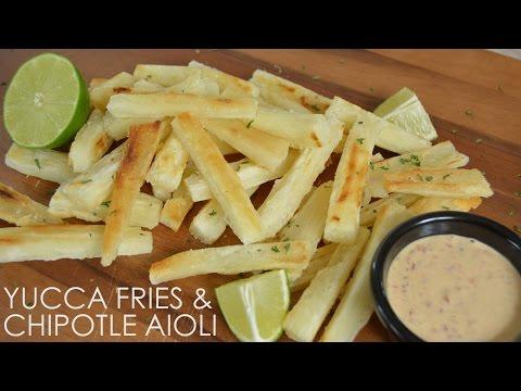 Paleo Yucca Fries & Chipotle Aioli