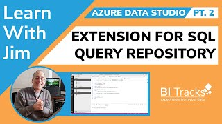 Azure Data Studio Pt. 2 - Extension for SQL Query Repository